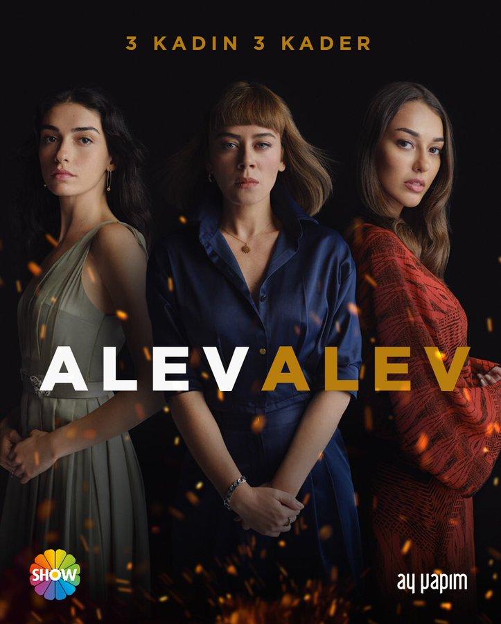 Alev Alev || 3 Kadın 3 Kader – Tanıtım