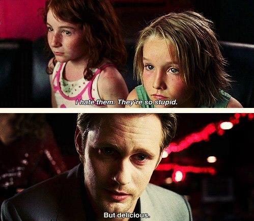 Pam: Onlardan nefret ediyorum. Çok aptallar. Eric: Ama lezzetliler.
