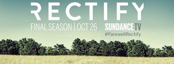 26 Ekim - Rectify (4. ve son sezon) Sundance (tanıtım filmi)